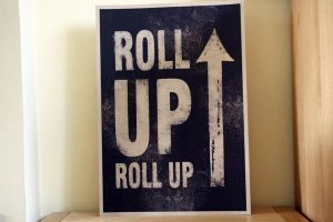 roll up roll up wedding sign