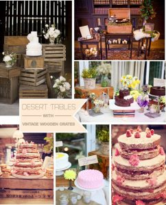 vintage wooden crates wedding desert tables