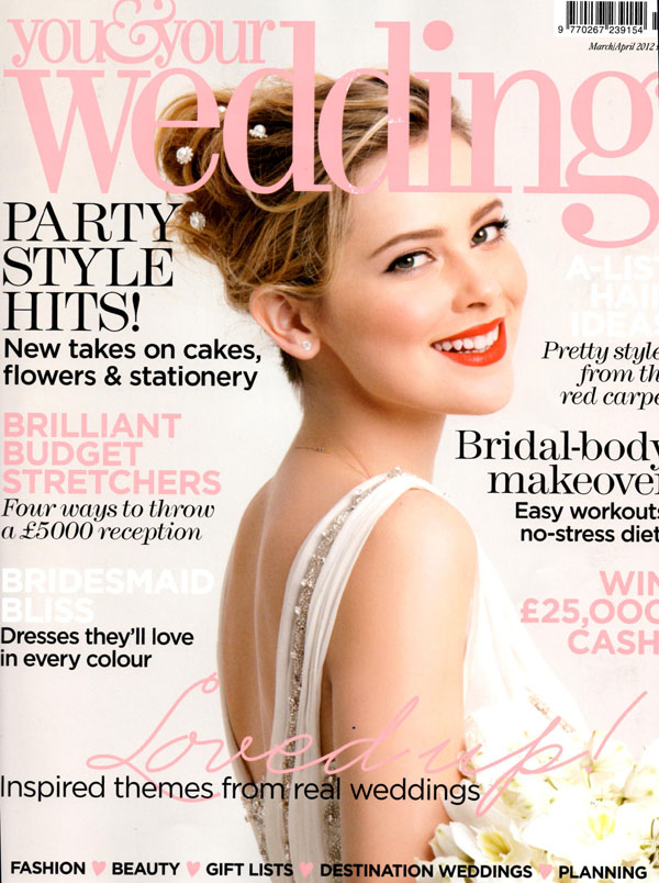 You and Your Wedding Magazine March April 2012