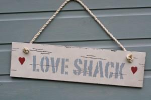 Love Shack Sign