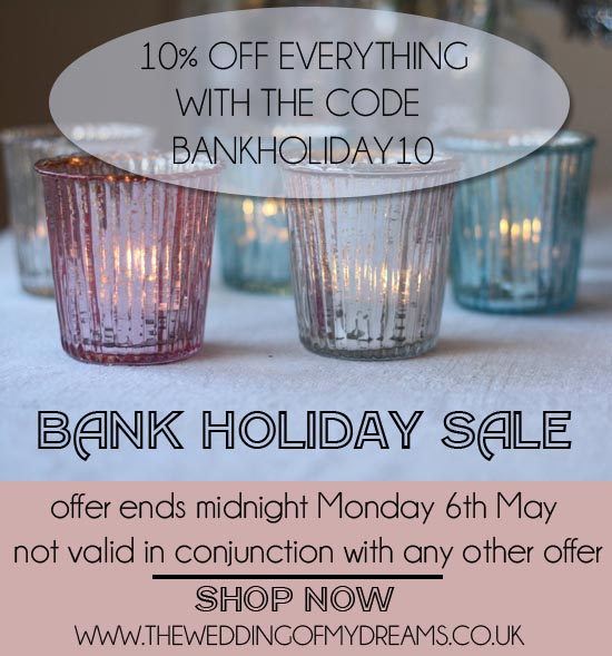 Bank Holiday Sale Wedding Decoration Shop The Wedding of my Dreams