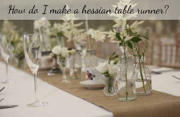 My wedding  DreamsThe table To Runners make Hessian The Wedding Make  Wedding Table  runner of