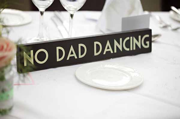 no dad dancing wedding sign