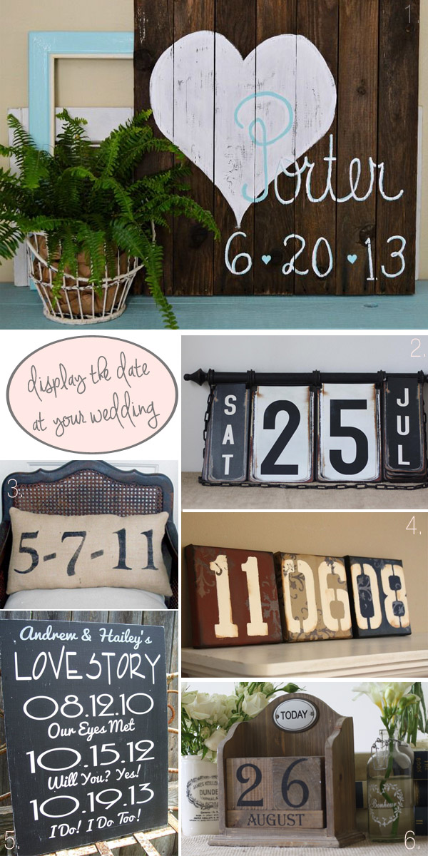 creative ways to display your wedding date at your wedding copy