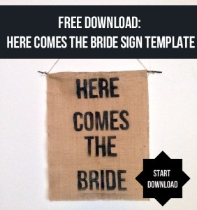 here comes the bride sign template free download