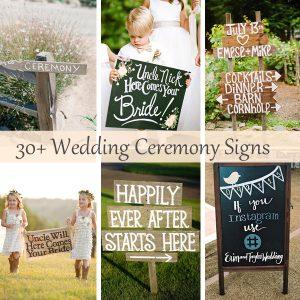 30 wedding ceremony signs ideas