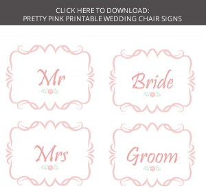 FREE download pretty pink printable wedding chair signs mr mrs bride groom