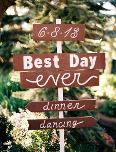 wedding ceremony signs ideas best day ever