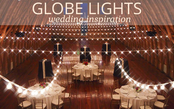 globe light string uk The Wedding of My DreamsThe Wedding of My