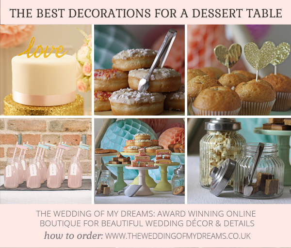 TOP TEN WEDDING DECORATIONS FO A DESSERT TABLE