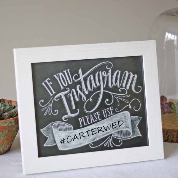 wedding hashtag sign for weddings - chalkboard calligraphy
