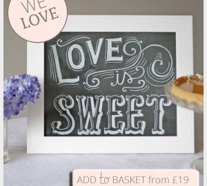 love is sweet chalkboard sign print
