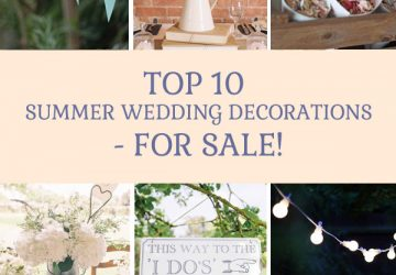 top 10 summer wedding decorations