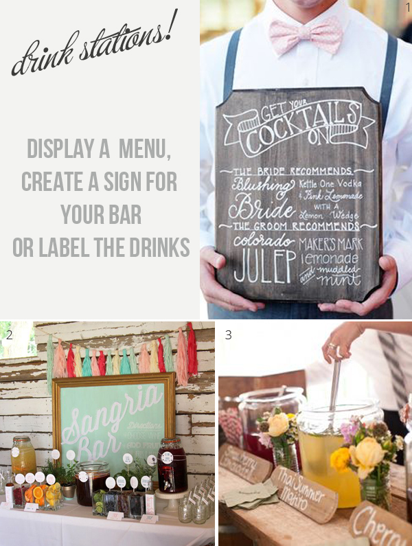 drink stations at weddings display a menu label each drink or create a sign for your bar