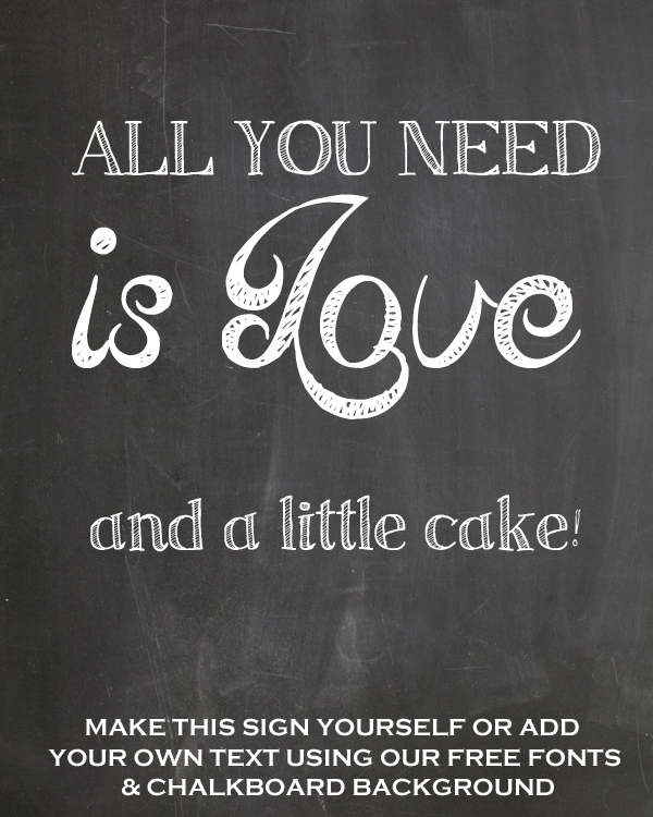All you need is love and a little cake