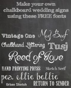 make your own chalkboard wedding signs using these free fonts