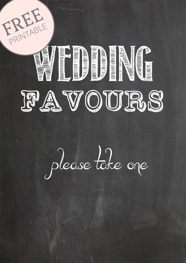 free printable chalkboard signs Wedding favours please take one chalkboard sign