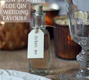 how to make sloe gin wedding favours sloe gin recipe