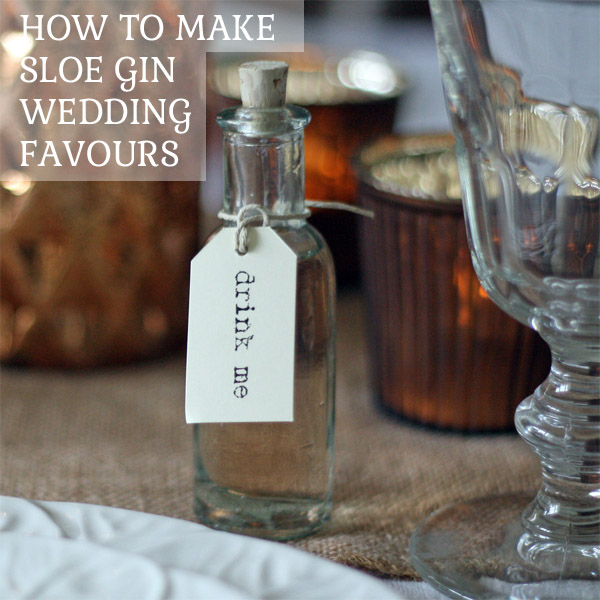 how to make sloe gin wedding favours reipe for sloe gin