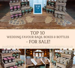 top 10 wedding favour bags boxes and bottles