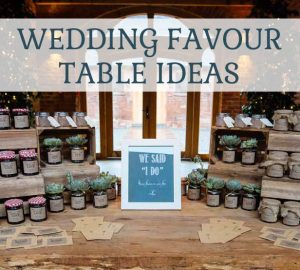wedding favour table ideas shot glass favours jam favours popcorn favours sweets favours seed packet favours succulent favours all on one table for guests to help themselves