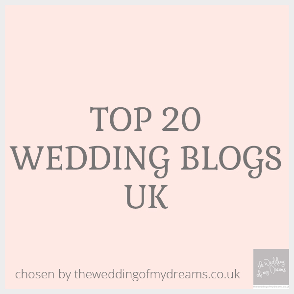 Top wedding blogs uk the wedding of my dreams blog top 20 wedding blogs uk junglespirit Images