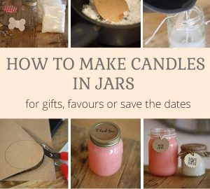 How to make candles in jam jars for gifts wedding favours save the dates step-by-step guide by @theweddingomd