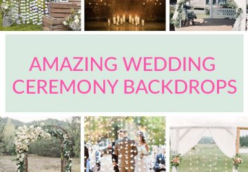 AMAZING WEDDING CEREMONY BACKDROPS