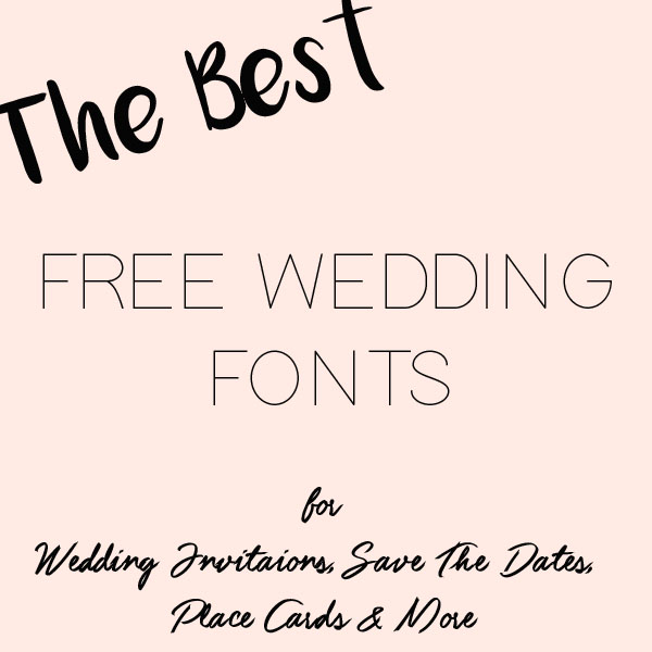 The Best Free Fonts For Wedding Invitations Place Cards