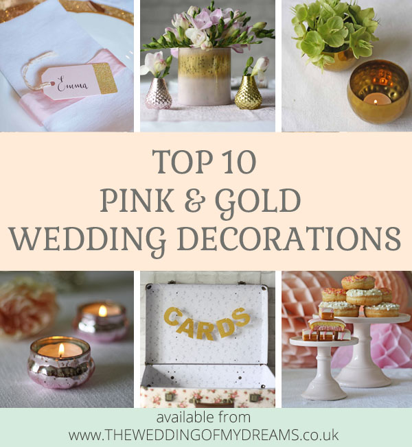 Top 10 Pink And Gold Wedding Decorations