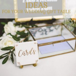 Ideas for your wedding gift table
