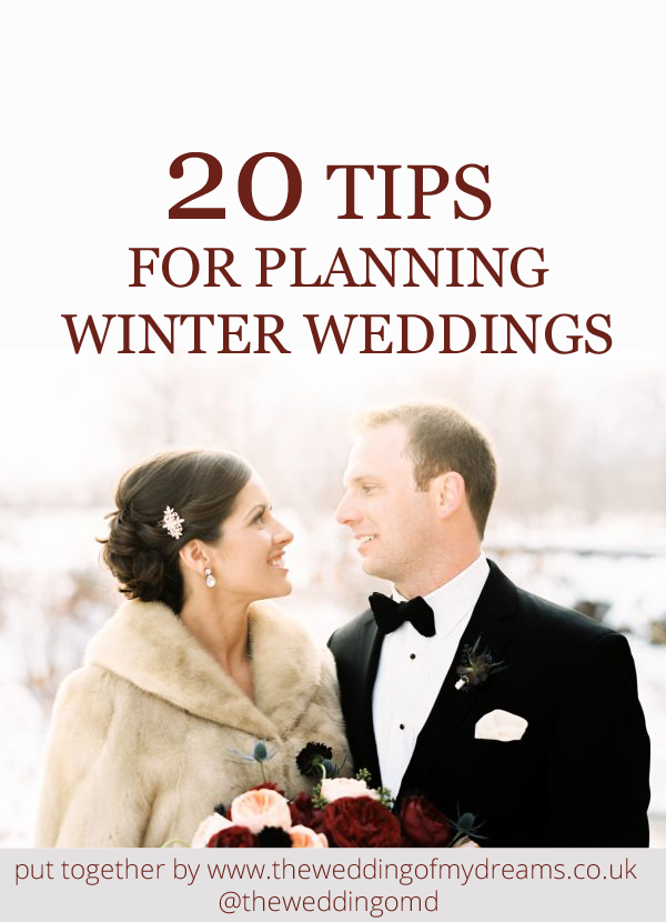 20 Tips For Planning Winter Weddings - put together by The Wedding of my Dreams @theweddingomd