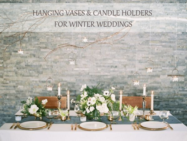 Hanging vases and candle holders for winter weddings ideas