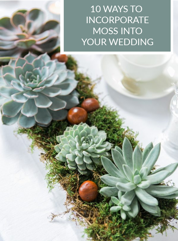 10-ways-to-incorporate-moss-into-your-wedding-decorationsa