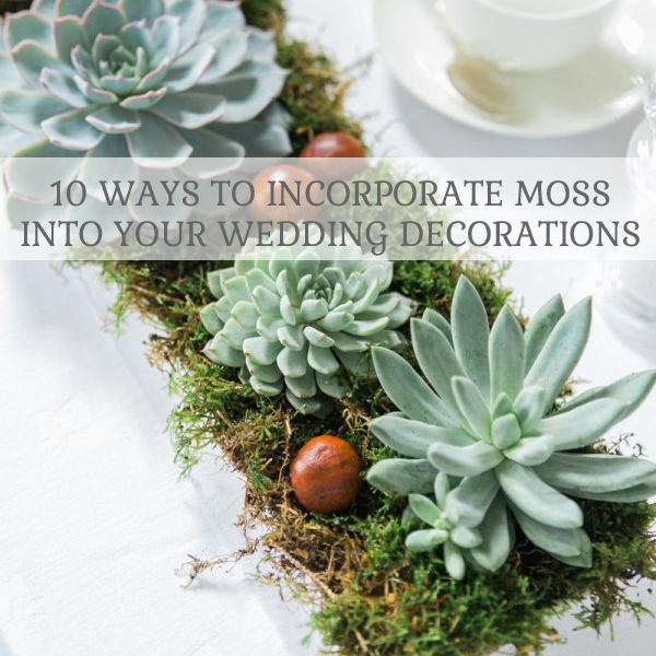 10-ways-to-incorporate-moss-into-your-wedding-decorations-square