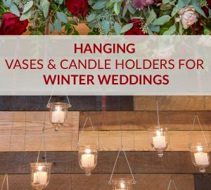 hanging vases and candle holders winter weddings sq.jpg