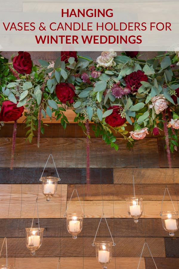 hanging vases and candle holders winter weddings