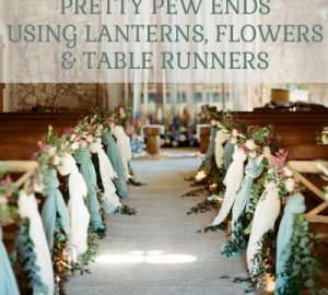 pretty-ceremony-pew-ends-using-table-runners-lanterns-and-flowers