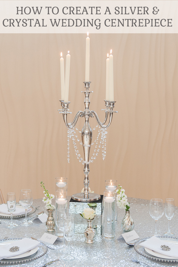 How to create a silver and crystal wedding centrepiece by The Wedding of my Dreams @theweddingomd