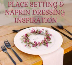 Place setting and napkin dressing wedding inspiration by @theweddingomd