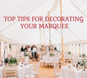 Top tips for decorating your marquee sq