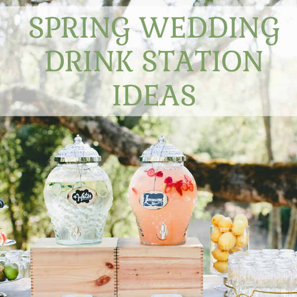 spring wedding drinks station ideas