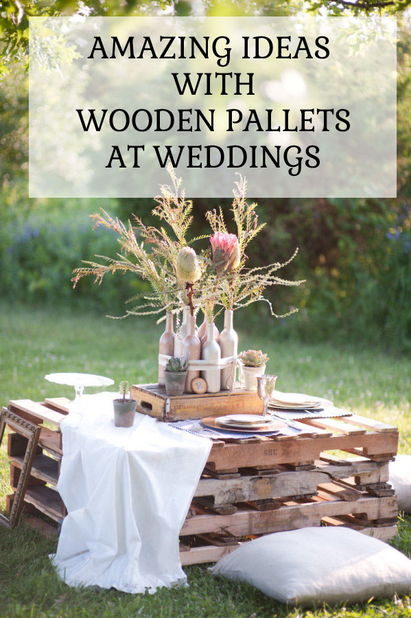WOODEN PALLET WEDDING IDEAS