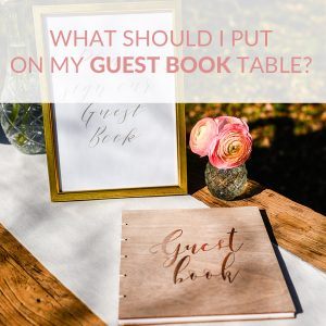 what should I put on my guest book table