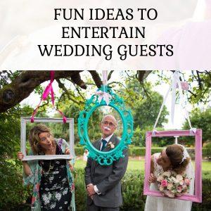 fun ideas to entertain wedding guests