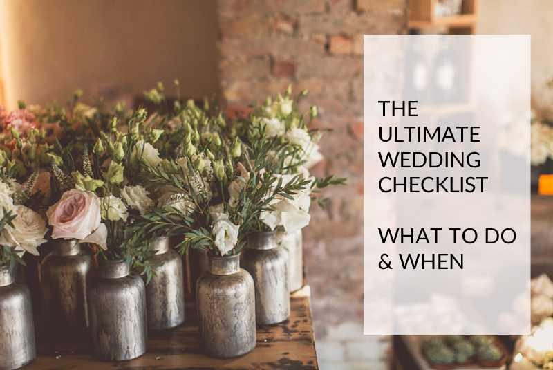 ultimate wedding checklist what to do when