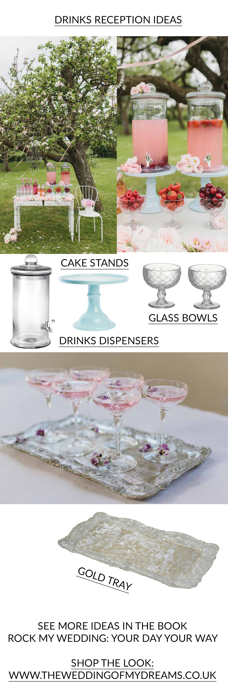 WEDDING DRINKS RECEPTION IDEAS from Rock My Wedding Book