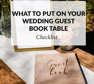 What to put on your wedding guest book table