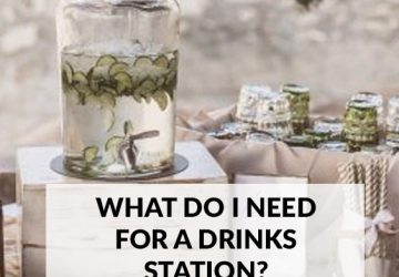 what do i need for a wedding drinks station