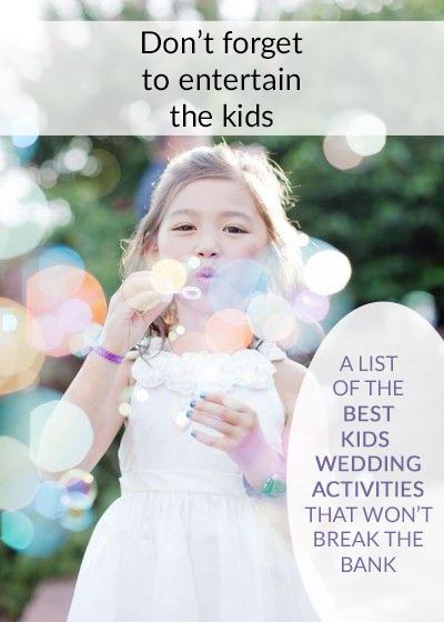 KIDS WEDDING ACTIVITIES THAT WONT BREAK THE BANK